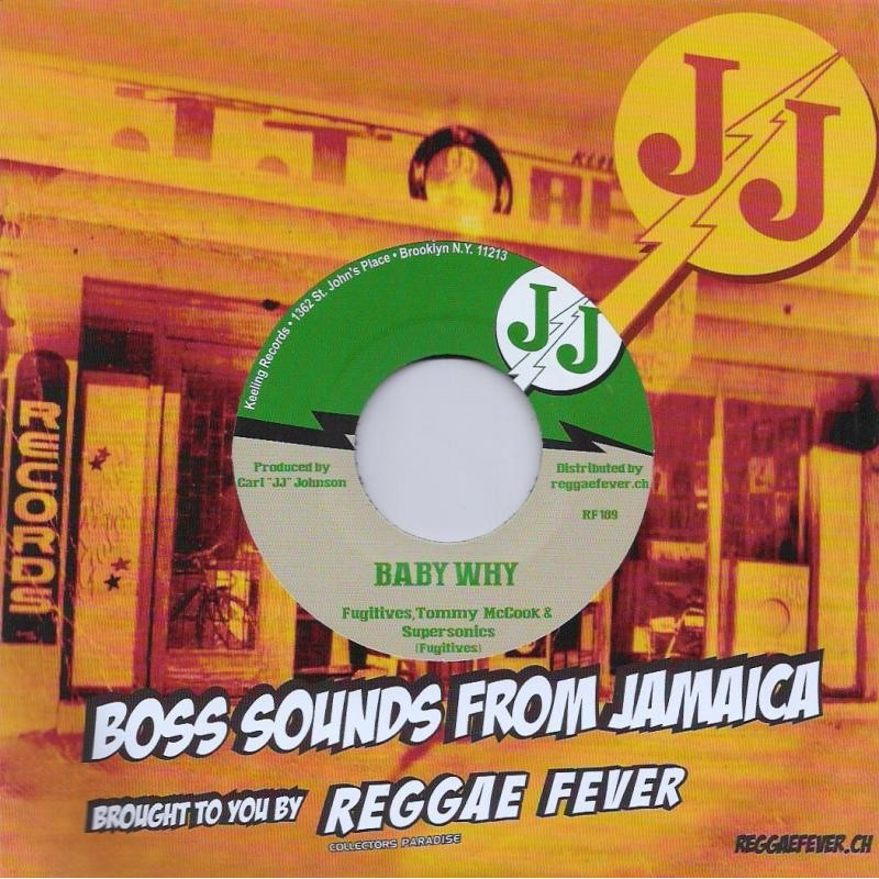 "(7"") FUGITIVES, TOMMY McCOOK & SUPERSONICS - BABY WHY / PEOPLE OF TODAY"