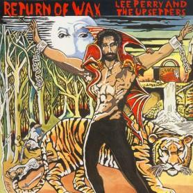 (LP) LEE PERRY & UPSETTERS - RETURN OF WAX