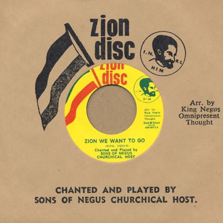 "(7"") SONS OF NEGUS - ZION WE WANT TO GO / TIME IS DRAWING HIGH"