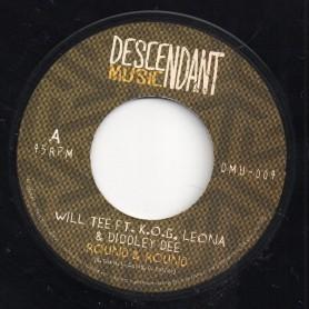 """(7"""") WILL TEE Ft. K.O.G LEONA & DIDDLEY DEE - ROUND & ROUND"""