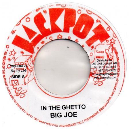 """(7"""") BIG JOE - IN THE GHETTO / SATTA RIDDIM"""
