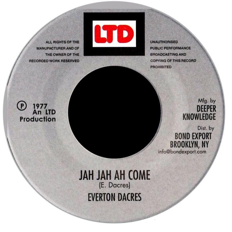 """(7"""") EVERTON DACRES - JAH JAH AH COME"""