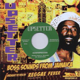 "(7"") PETER TOSH & THE WAILERS - DOWNPRESSER / RIGHTEOUS UPSETTERS - DOWNPRESSER VERSION"
