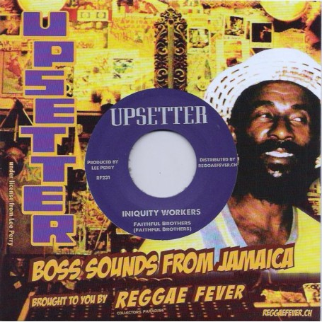 """(7"""") FAITHFUL BROTHERS - INIQUITY WORKERS / RIGHTEOUS UPSETTERS - INIQUITY  VERSION 2"""