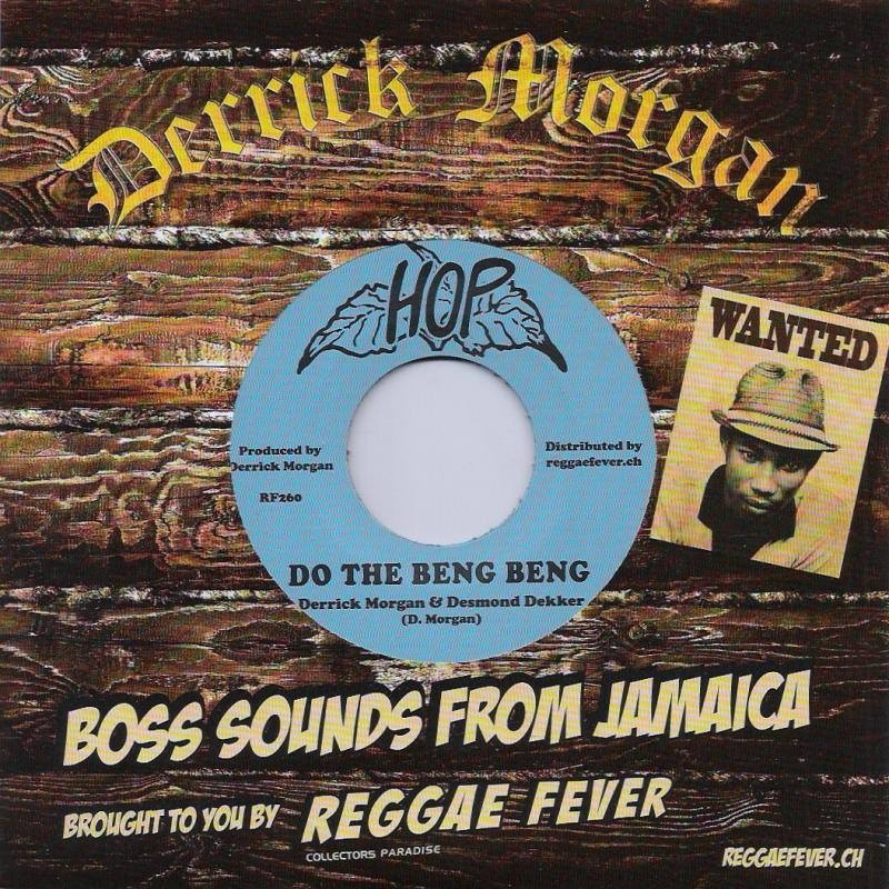 "(7"") DERRICK MORGAN & DESMOND DEKKER - DO THE BENG BENG / BEVERLEY'S ALL STAR - EXPRESS"