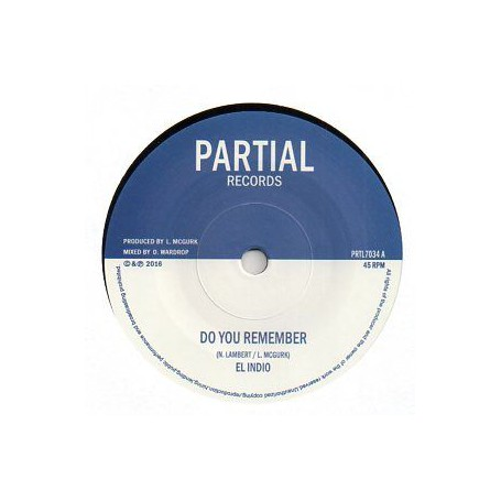 "(7"") EL INDIO - DO YOU REMEMBER / PARTIAL CREW - ROYAL LEGACY DUB"
