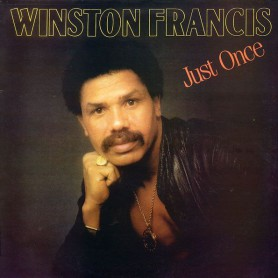 (LP) WINSTON FRANCIS - JUST ONCE