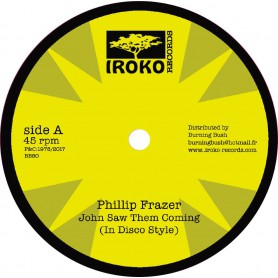 "(12"") PHILLIP FRAZER - JOHN SAW THEM COMING / TROUBLES"