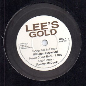 """(10"""") WINSTON HEYWOOD, I ROY, TOMMY McCOOK - NEVER FALL IN LOVE / AUGUSUTS PABLO & IROY - COW TOWN SKANK"""