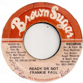 """(7"""") FRANKIE PAUL - READY OR NOT / VERSION"""