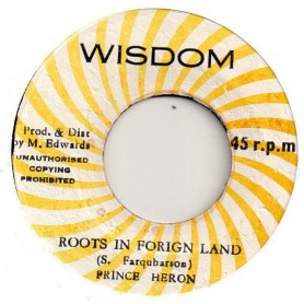 "(7"") PRINCE HERON - ROOTS IN FOREIGN LAND / VERSION"