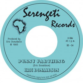 "(7"") ERIC DONALDSON - PENNY FARTHING / PEEL HEADED JOHN CROW"