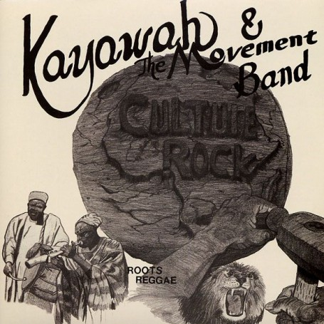 (LP) KAYAWAH & THE MOVEMENT BAND - CULTURE ROCK