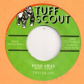 "(7"") TWO HEADS - PUSH AWAY / MB'S DUB"