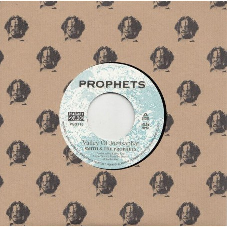"""(7"""") SMITH & THE PROPHETS - VALLEY OF JOEASAPHAT / JOEASAPHAT ROCK"""
