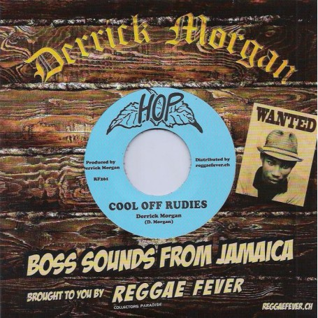 "(7"") DERRICK MORGAN - COOL OFF RUDIES / TAKE IT EASY"