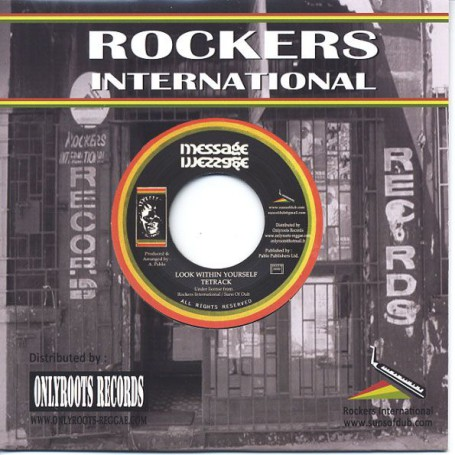 "(7"") TETRACK - LOOK WITHIN YOURSELF / AUGUSTUS PABLO & ROCKERS INTERNATIONAL - LOOK WITHIN DUB"