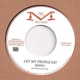 "(7"") SMOKY - LET MY PEOPLE GO / VERSION"