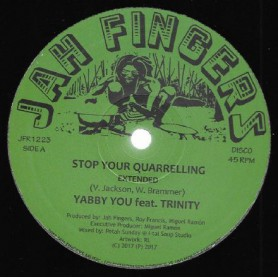 "(12"") YABBY YOU - STOP YOUR QUARRELING (Extented) / JAH FINGERS ALL STARS - DUB MIX 1 & 2"