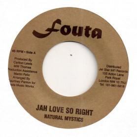 "(7"") NATURAL MYSTICS - JAH LOVE SO RIGHT / JAH LOVE DUB"