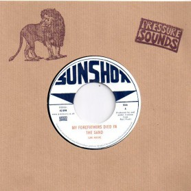 "(7"") CARL MOORE - MY FOREFATHERS DIED IN THE SAND / THE SUNSHOT ALL STARS - STRANGE MOOD"