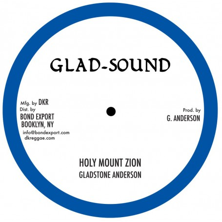 "(10"") GLADSTONE ANDERSON - HOLY MOUNT ZION / HOLY CHILDREN"