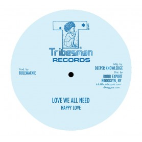 """(10"""") HAPPY LOVE - LOVE WE ALL NEED / WACKIES - ROOTS ROCK SPECIAL"""