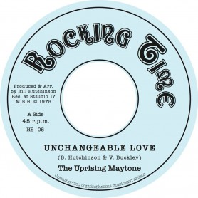 """(7"""") THE UPRISING MAYTONE - UNCHANGEABLE LOVE / BILL HUTCHINSON ALL STAR - KING STREET SPECIAL (Alternate Yard Mix)"""