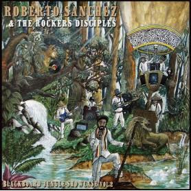 (LP) ROBERTO SANCHEZ MEETS THE ROCKERS DISCIPLES : BLACKBOARD JUNGLE SHOWCASE VOL. 2