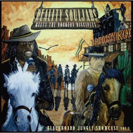 (LP) REALITY SOULJAHS MEETS THE ROCKERS DISCIPLES : BLACKBOARD JUNGLE SHOWCASE VOL. 1
