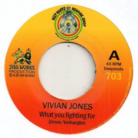 "(7"") VIVIAN JONES - WHAT YOU FIGHTING FOR / JAH REJ - WARMONGER DUB"