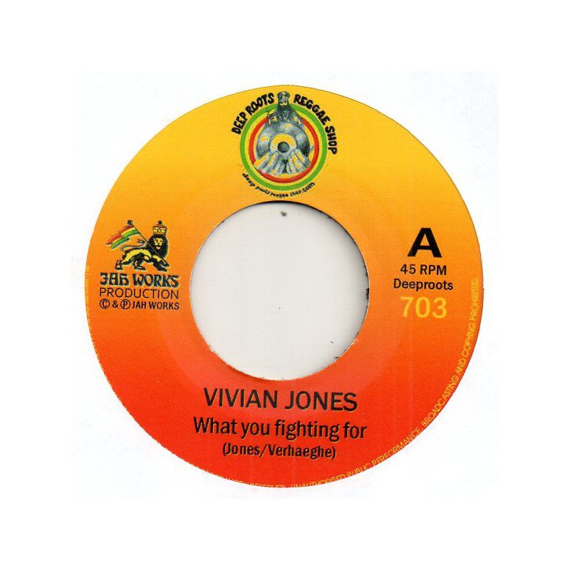 "(7"") VIVIAN JONES - WHAT YOU FIGHTING FOR / JAH REJ - WARMONGER DUB"