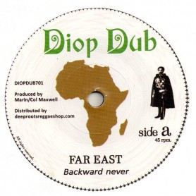 "(7"") FAR EAST - BACKWARD NEVER / NYABIN MEETS DOUGIE CONSCIOUS - FORWARD DUB"