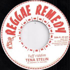 """(7"""") TENA STELIN - TUFF RIDDIM / REGGAE REMEDY RIDDIM SECTION - DUB"""