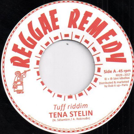 "(7"") TENA STELIN - TUFF RIDDIM / REGGAE REMEDY RIDDIM SECTION - DUB"