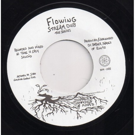 "(7"") THE SHADES - FLOWING STREAM DUB / RIVERS TO THE SEA"