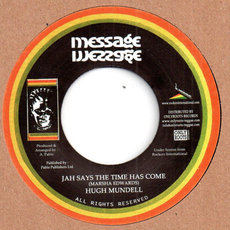 "(7"") HUGH MUNDELL - JAH SAYS THE TIME HAS COME / PABLO ALL STARS - CHAPTER 4"