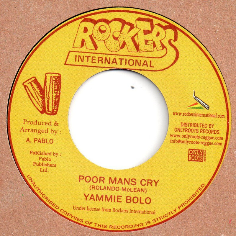 "(7"") YAMMIE BOLO - POOR MAN'S CRY / VERSION"