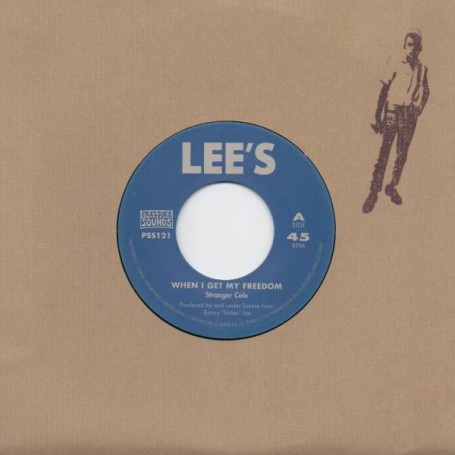 """(7"""") STRANGER COLE - WHEN I GET MY FREEDOM / ROY RICHARDS - DEATH RIDES A HORSE"""