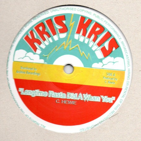"(12"") CHRISTOPHER HEWIE - LONGTIME RASTA DID A WAAN YOU / VERSION"