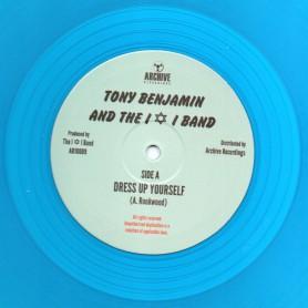 """(10"""") TONY BENJAMIN AND THE I & I BAND - DRESS UP YOURSELF"""