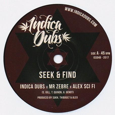 """(7"""") INDICA DUBS & Mr ZEBRE & ALEX SCI FI - SEEK & FIND / SEEK & DUB"""
