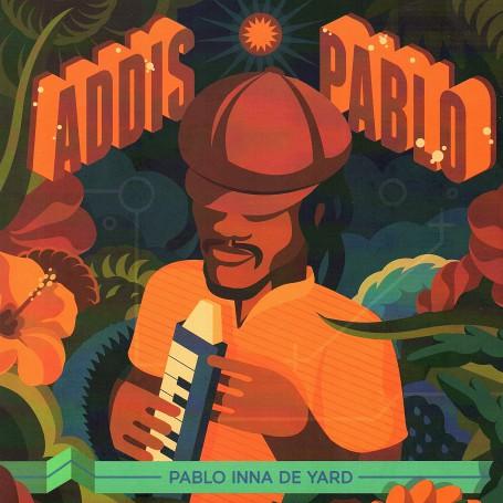 """(7"""") ADDIS PABLO - PABLO INNA DE YARD / INNA DE DUB"""