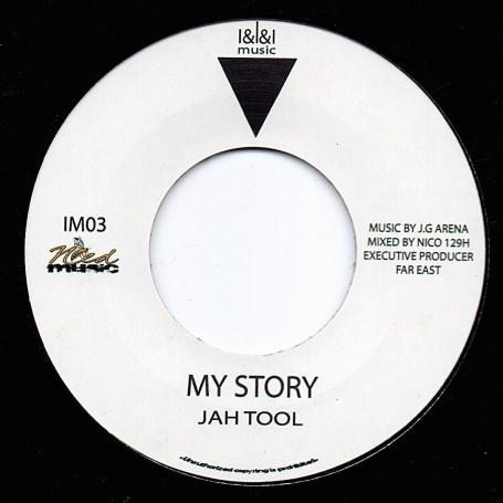 "(7"") JAH TOOL - MY STORY"