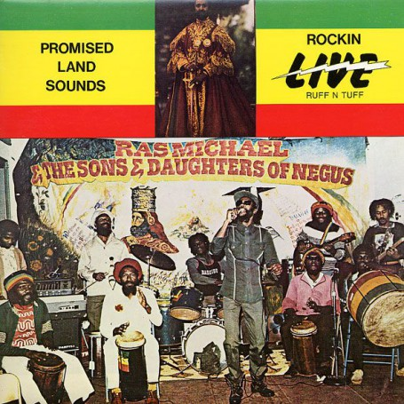 (LP) RAS MICHAEL & THE SONS OF NEGUS - PROMISED LAND SOUNDS : ROCKIN LIVE RUFF N TUFF