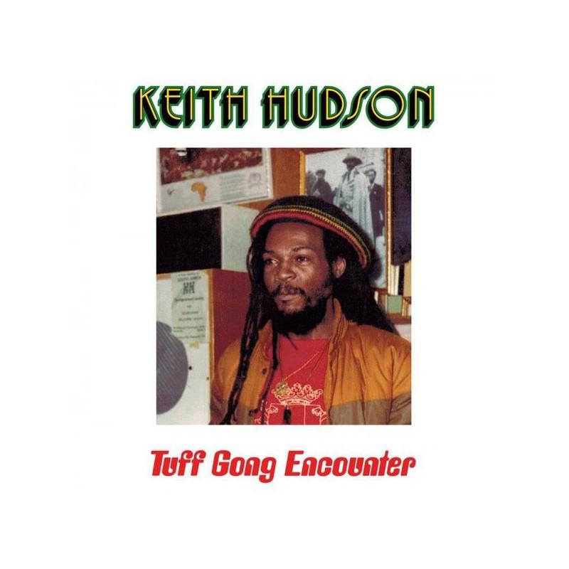 (LP) KEITH HUDSON - TUFF GONG ENCOUNTER