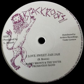 "(12"") BARRY BROWN & THE YOUTH PROMOTION BAND - I LOVE SWEET JAH JAH / ALTERNATIVE MIX"