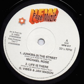 """(10"""") MICHAEL ROSE - JUNKIES IN THE STREET / JAH MASON - LIFE IS THERE / TIPPA IRIE - DIVIDE & RULE"""