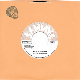 "(7"") LINVAL THOMPSON - STOP YOUR WAR / WARRING DUB"