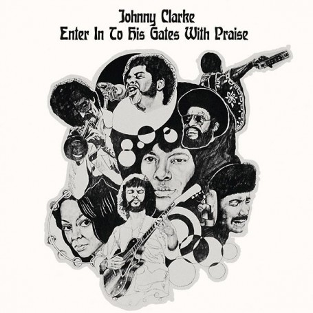 (LP) JOHNNY CLARKE - ENTER IN TO HIS GATES WITH PRAISE
